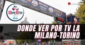 Donde ver por TV la Milano-Torino